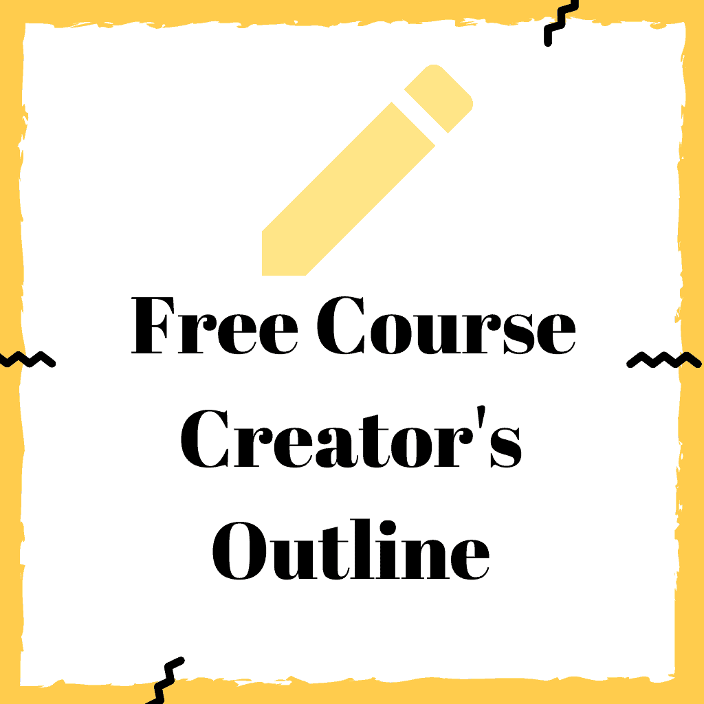 Free Course Creators Outline