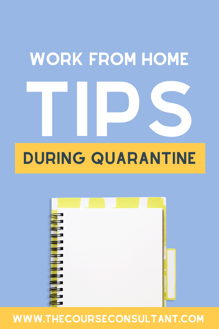 work from home tips during quarantine