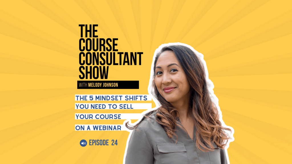 5 Mindset Shifts You Need to Sell Your Course