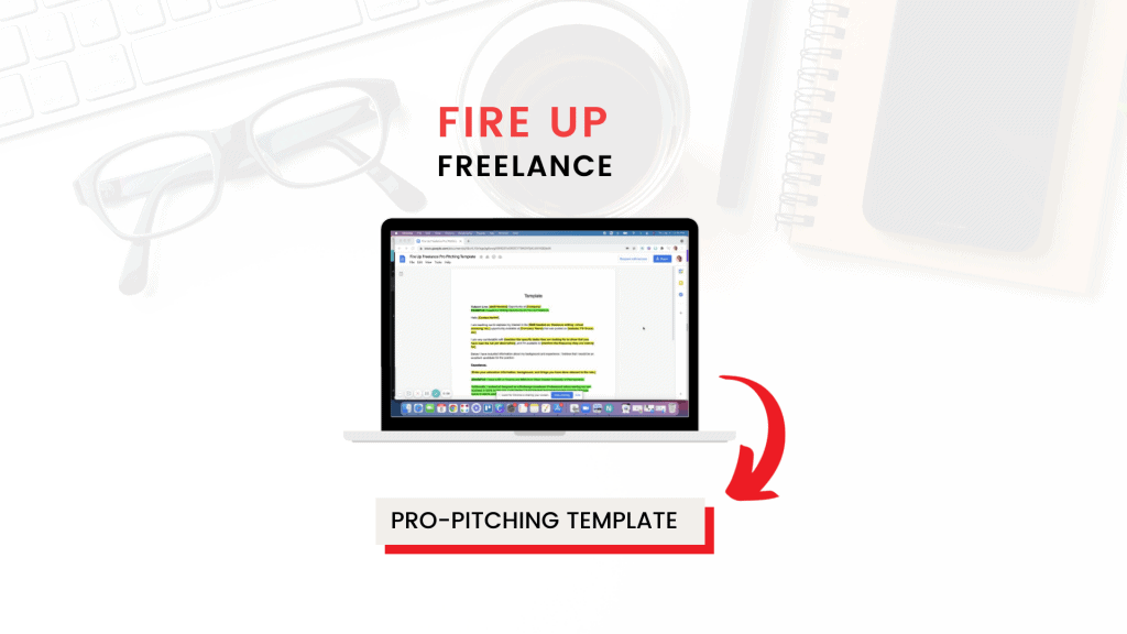 Pro pitching template Fire Up Freelance